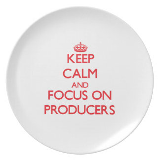 Keep Calm and focus on Producers Party Plates