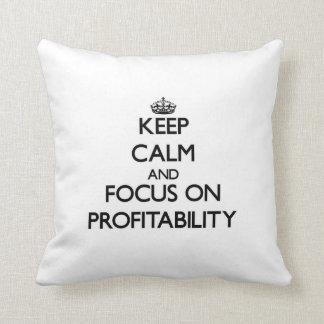 Keep Calm and focus on Profitability Pillows