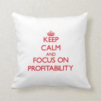 Keep Calm and focus on Profitability Throw Pillows