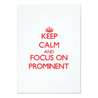 Keep Calm and focus on Prominent 5x7 Paper Invitation Card