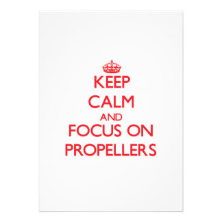 Keep Calm and focus on Propellers Card