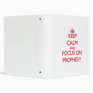 Keep Calm and focus on Prophesy Vinyl Binders