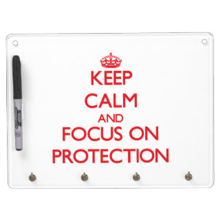 Keep Calm and focus on Protection Dry Erase White Board