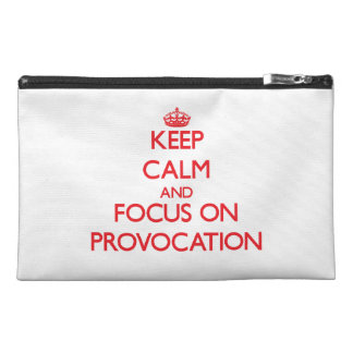 Keep Calm and focus on Provocation Travel Accessories Bag
