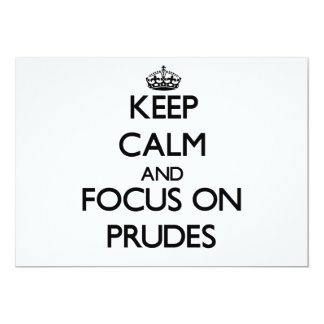 Keep Calm and focus on Prudes 5x7 Paper Invitation Card