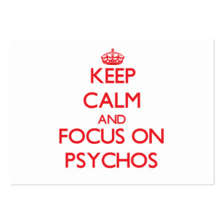 Keep Calm and focus on Psychos Large Business Cards (Pack Of 100)