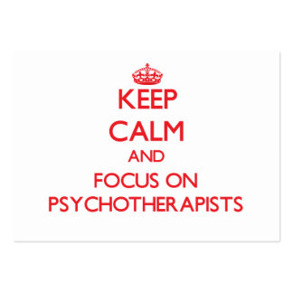 Keep Calm and focus on Psychotherapists Business Card Template