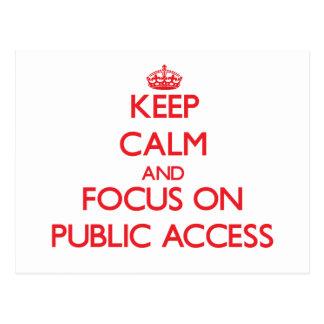 Keep Calm and focus on Public Access Postcard