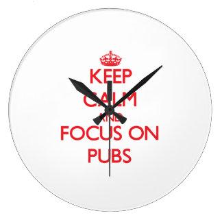 Keep Calm and focus on Pubs Wallclock