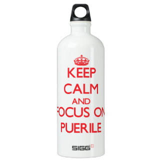 Keep Calm and focus on Puerile SIGG Traveler 1.0L Water Bottle