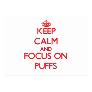 Keep Calm and focus on Puffs Large Business Cards (Pack Of 100)