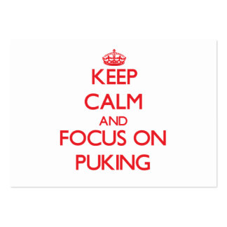 Keep Calm and focus on Puking Large Business Cards (Pack Of 100)