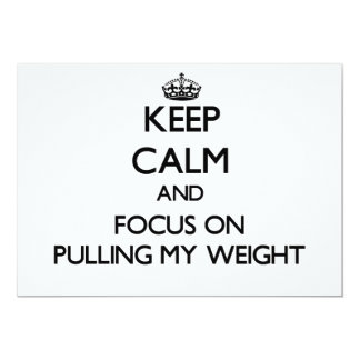 Keep Calm and focus on Pulling My Weight Personalized Invite