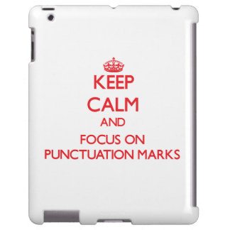 Keep Calm and focus on Punctuation Marks