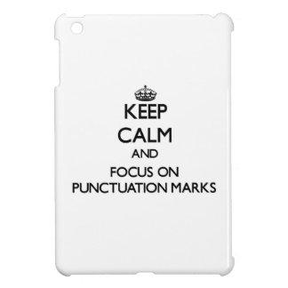 Keep Calm and focus on Punctuation Marks iPad Mini Case