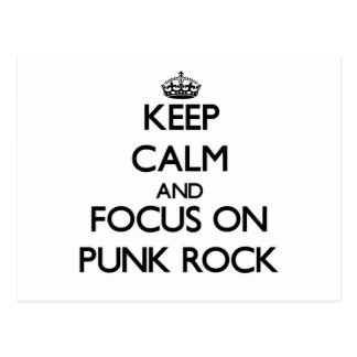 Keep Calm and focus on Punk Rock Post Cards