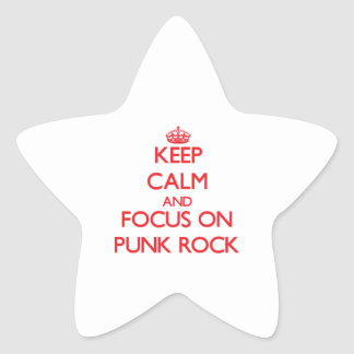 Keep Calm and focus on Punk Rock Star Sticker