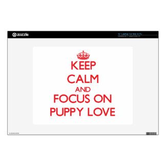 """Keep Calm and focus on Puppy Love 12"""" Laptop Skins"""