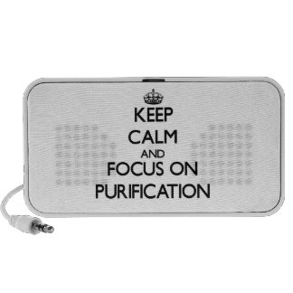 Keep Calm and focus on Purification Mp3 Speakers