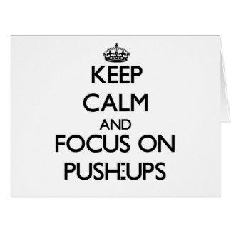 Keep Calm and focus on Push-Ups Card