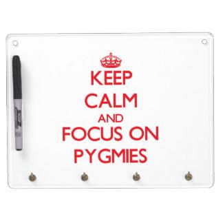 Keep Calm and focus on Pygmies Dry Erase Whiteboard