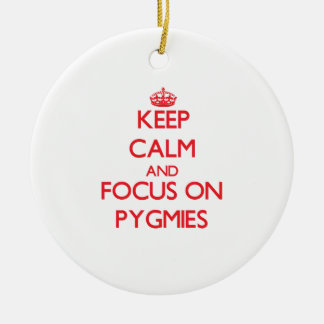 Keep Calm and focus on Pygmies Double-Sided Ceramic Round Christmas Ornament