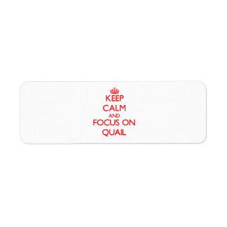 Keep Calm and focus on Quail Return Address Label