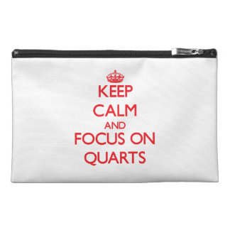 Keep Calm and focus on Quarts Travel Accessory Bags