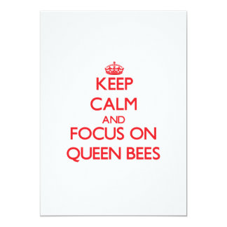 """Keep Calm and focus on Queen Bees 5"""" X 7"""" Invitation Card"""