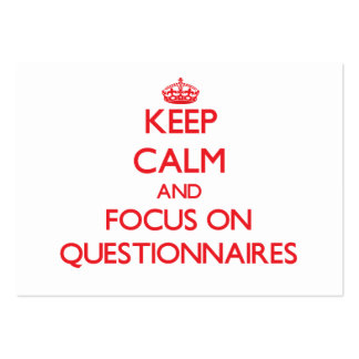 Keep Calm and focus on Questionnaires Large Business Cards (Pack Of 100)