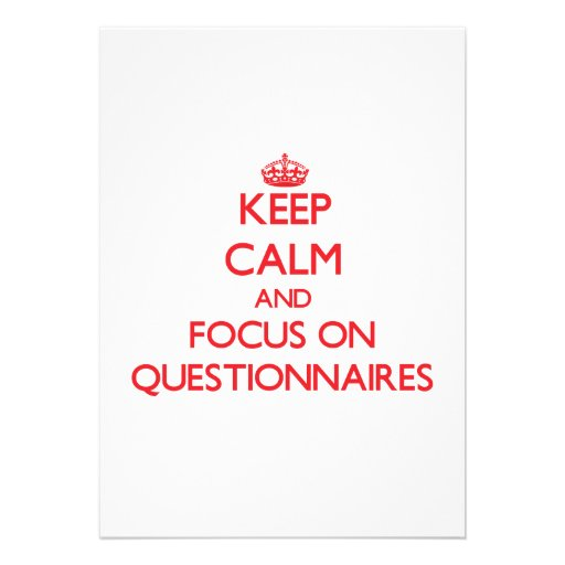 Keep Calm and focus on Questionnaires Announcements