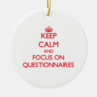 Keep Calm and focus on Questionnaires Christmas Ornaments