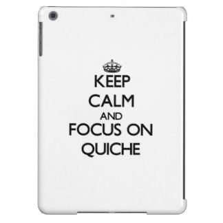Keep Calm and focus on Quiche Cover For iPad Air