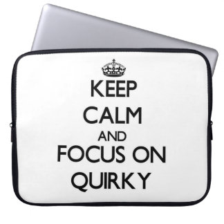 Keep Calm and focus on Quirky Laptop Sleeves