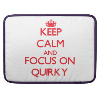 Keep Calm and focus on Quirky Sleeve For MacBooks