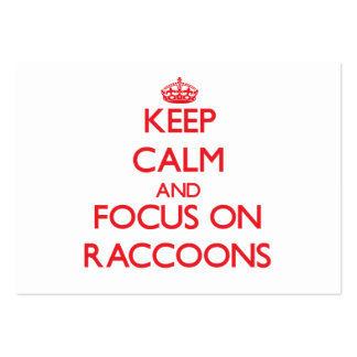 Keep Calm and focus on Raccoons Business Card Template