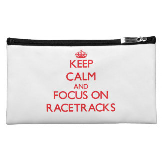 Keep Calm and focus on Racetracks Cosmetic Bags
