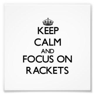 Keep Calm and focus on Rackets Photo