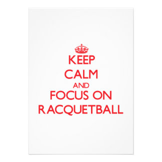 Keep calm and focus on Racquetball Personalized Invitations
