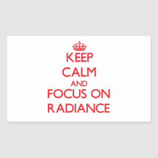 Keep Calm and focus on Radiance Rectangular Stickers