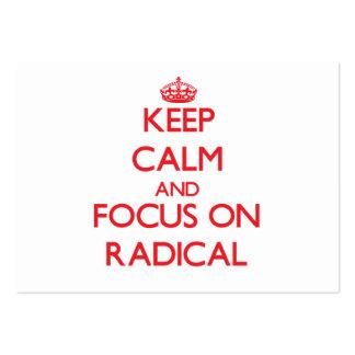 Keep Calm and focus on Radical Business Card