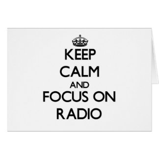 Keep Calm and focus on Radio Stationery Note Card