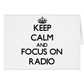 Keep Calm and focus on Radio Cards