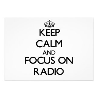 Keep Calm and focus on Radio Personalized Announcement