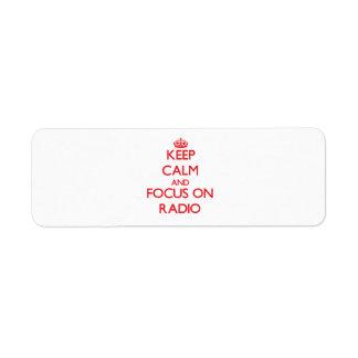 Keep Calm and focus on Radio Custom Return Address Labels