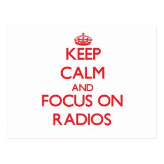 Keep Calm and focus on Radios Post Card