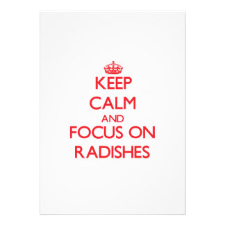 Keep Calm and focus on Radishes Invite
