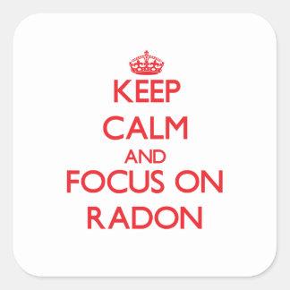 Keep Calm and focus on Radon Square Sticker