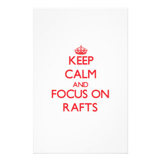 Keep Calm and focus on Rafts Personalized Stationery