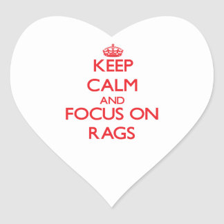Keep Calm and focus on Rags Heart Sticker